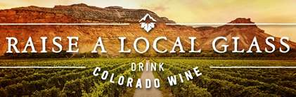 Raise a Local Glass - Drink CO Wine
