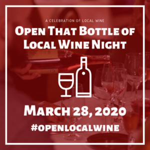 March 28: Open That Bottle of Local Wine Night