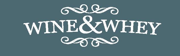 Wine & Whey